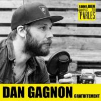 Logo du podcast Dan Gagnon Gratuitement