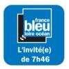 Logo du podcast L'invité(e) de 7h46 - France Bleu Loire Océan