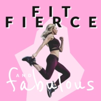 Logo du podcast Fit Fierce and Fabulous Podcast