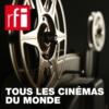 Logo of the podcast Tous les cinémas du monde