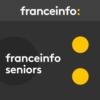 Logo of the podcast franceinfo: seniors