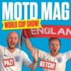 Logo du podcast Match of The Day Magazine World Cup Show