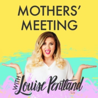 Logo of the podcast Mothers' Meeting with Louise Pentland
