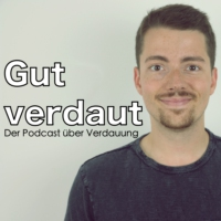 Logo of the podcast Was ist gesunde Verdauung?