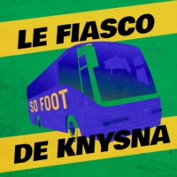 Logo of the podcast LE FIASCO DE KNYSNA