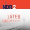 Logo of the podcast NDR 2 - Täter unbekannt