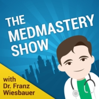 Logo of the podcast The Medmastery Show - with Franz Wiesbauer MD