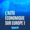 Logo of the podcast L'actu économique sur Europe 1