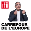 Logo du podcast Carrefour de l'Europe