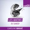 Logo of the podcast Les Matins du samedi
