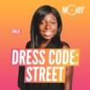Logo of the podcast Dress code : street