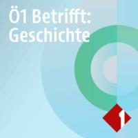 Logo du podcast Ö1 Betrifft: Geschichte