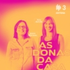Logo of the podcast As Donas da Casa - Entrevistas