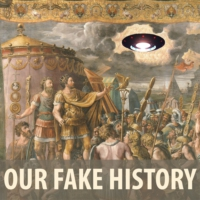 Logo of the podcast Our Fake History