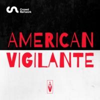 Logo of the podcast American Vigilante