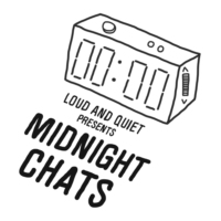 Logo du podcast Midnight Chats presented by Loud And Quiet