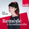 Logo du podcast Remède à la mélancolie