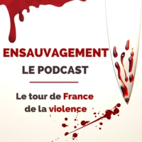 Logo of the podcast Bande-Annonce | Ensauvagement Le Podcast
