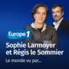 Logo of the podcast Le monde vu par... Sophie Larmoyer et Régis Le Sommier
