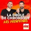 Logo of the podcast La drôle de chronique - Les Décaféinés