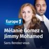 Logo of the podcast Sans rendez-vous - Mélanie Gomez & Jimmy Mohamed