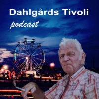 Logo du podcast Dahlgårds Tivoli Podcast