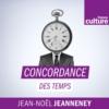 Logo du podcast Concordance des temps