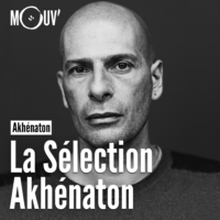 Logo du podcast La sélection Akhénaton