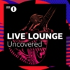 Logo du podcast Live Lounge Uncovered