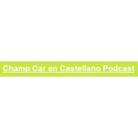 Logo du podcast Champ Car en Castellano programa 1