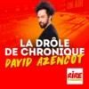 Logo of the podcast La drôle de chronique de David Azencot