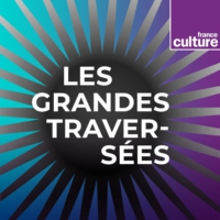 Logo du podcast Les Grandes traversées