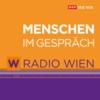 Logo du podcast Radio Wien Menschen im Gespräch