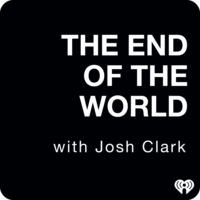 Logo of the podcast The End Of The World with Josh Clark
