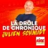 Logo of the podcast La drôle de chronique - Julien Schmidt