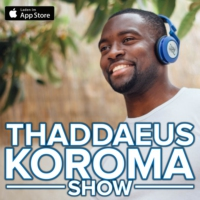 Logo of the podcast Thaddaeus Koroma Show