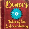 Logo of the podcast Bunce's Tales of the Extraordinary