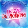Logo du podcast Le Zap du Morning !