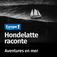 Logo of the podcast Hondelatte raconte, les séries - Aventures de mer
