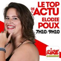 Logo du podcast Elodie Poux - Le top de l'actu sur Rire & Chansons