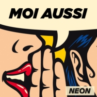 Logo du podcast Moi aussi - NEON