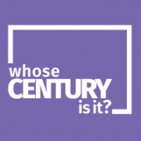 Logo of the podcast Whose Century Is It?