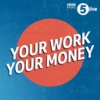 Logo of the podcast Your Work, Your Money: The Business and Money Advice Podcast