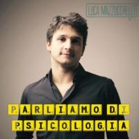 Logo du podcast Psicologia con Luca Mazzucchelli