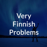 Logo of the podcast Episode 16: When you think life is hard in Finland