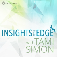 Logo du podcast Sounds True: Insights at the Edge