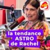 Logo du podcast La tendance astro de Rachel - Radio SCOOP