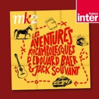 Logo du podcast Les aventures rocambolesques d'Edouard Baer et Jack Souvant