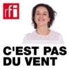 Logo of the podcast C'est pas du vent
