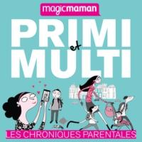Logo du podcast Primi et Multi, les chroniques parentales
